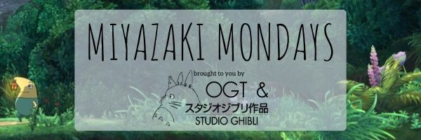 Miyazaki Mondays