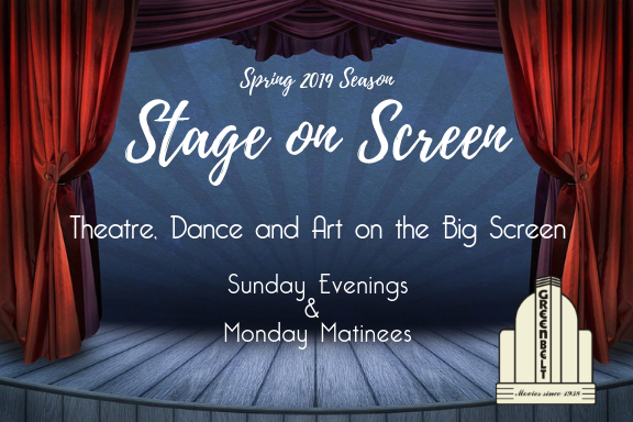 Stage on Screen: Spring 2019